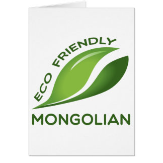 Eco Friendly Mongolian. Card