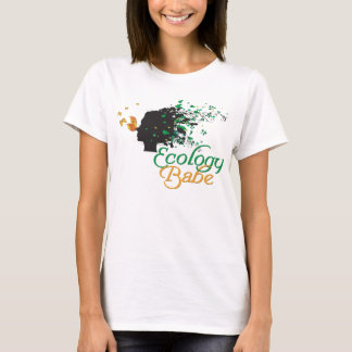 Ecology Babe Nature lovers shirt