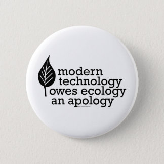 Ecology / Technology Quote 2 Inch Round Button