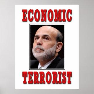 Economic Terrorist - Ben Bernanke Poster