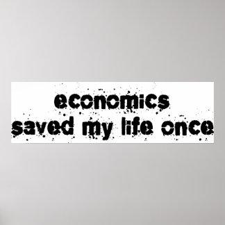 Economics Saved My Life Once Poster