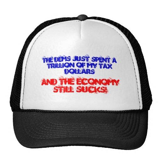 Economy still sucks! hats