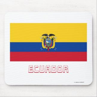 Ecuador Flag with Name Mouse Pad