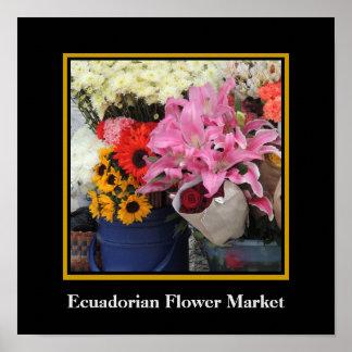 Ecuadorian Flower Market in the Church Plaza Poster