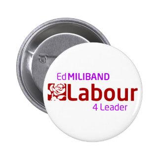 Ed Mliband 4 Leader badge Pinback Buttons