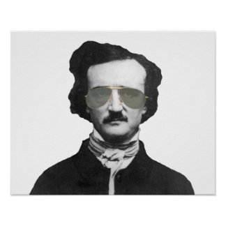 Edgar Allan Poe in Sunglasses Poster