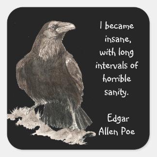 Edgar Allen Poe Insanity Quote Watercolor Raven Square Sticker