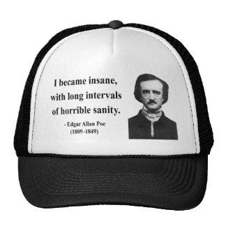 Edgar Allen Poe Quote 2b Trucker Hat