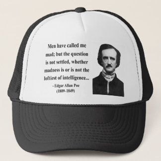 Edgar Allen Poe Quote 9b Trucker Hat