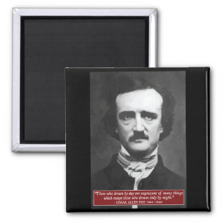 Edgar Allen Poe ' Those who dream by day...' Quote Magnet