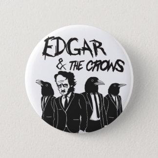 Edgar & The Crows 2 Inch Round Button