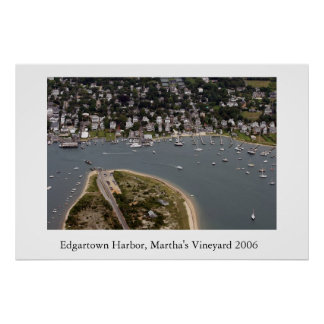 Edgartown Harbor 2006 Poster