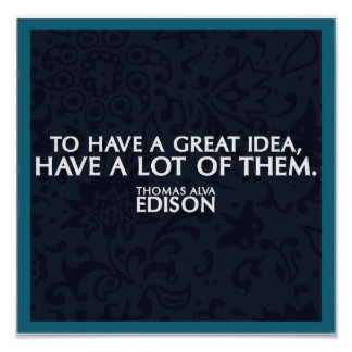 Edison Quote on Ideas Poster