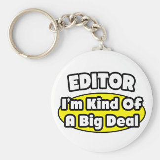 Editor = Kind of a Big Deal Basic Round Button Keychain