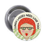 Edna The Lunch Lady Cartoons 2 Inch Round Button