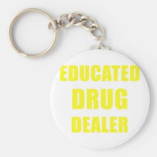 Educated Drug Dealer Keychain