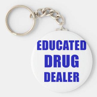 Educated Drug Dealer (Pharmacist) Keychain