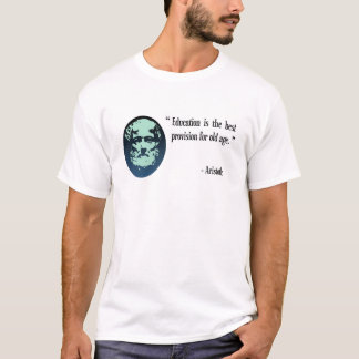 Education for old age, Aristotle OAP T Shirt