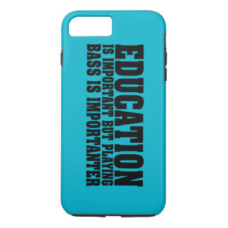 Education Is Important Bass Player Black Text iPhone 7 Plus Case