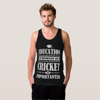 education is important but cricket is importanter tank top