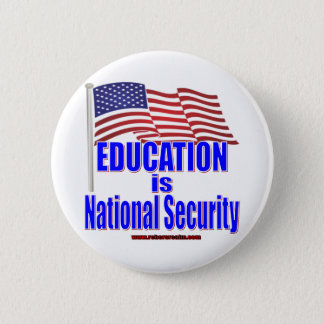 Education is National Security 2 Inch Round Button