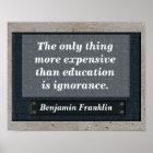 Education quote - Benjamin Franklin Poster