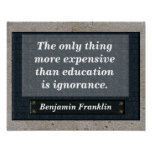 Education quote - Benjamin Franklin Poster
