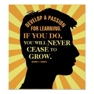 "Education Quote by Anthony J. D'Angelo 18""X20"" Poster"