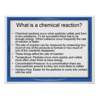 Education, Science, What is a chemical reaction? Poster