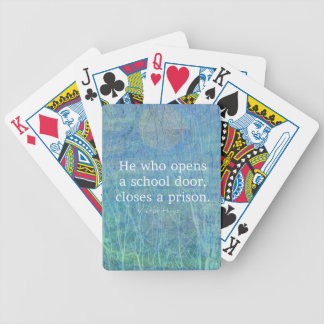Education teacher teaching quote Victor Hugo Bicycle Playing Cards
