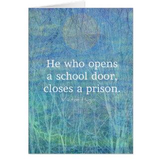 Education teacher teaching quote Victor Hugo Card