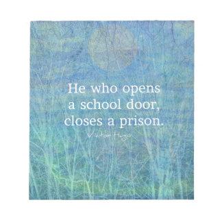 Education teacher teaching quote Victor Hugo Notepad