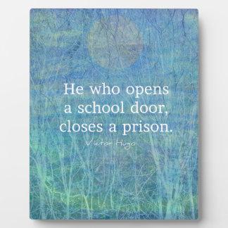 Education teacher teaching quote Victor Hugo Plaque