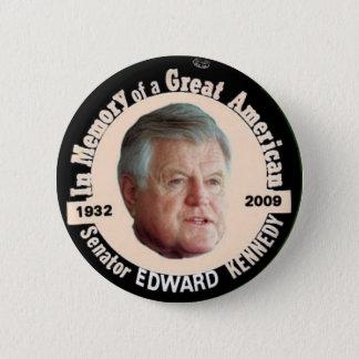 Edward Kennedy Memorial Button