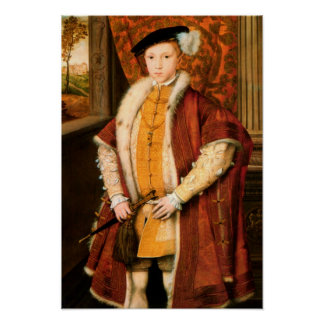 Edward, Prince of Wales (Edward VI of England) Poster