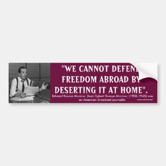 Edward R. Murrow Quote Bumper Sticker