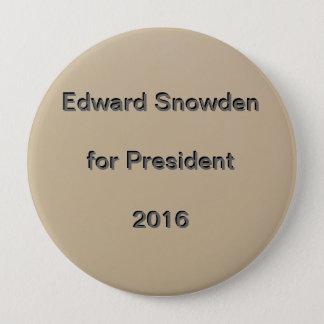 Edward Snowden for President  2016 4 Inch Round Button