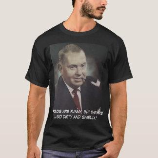 Edwin J. Hill T-shirt! (Yes, we own the copyright) T-Shirt