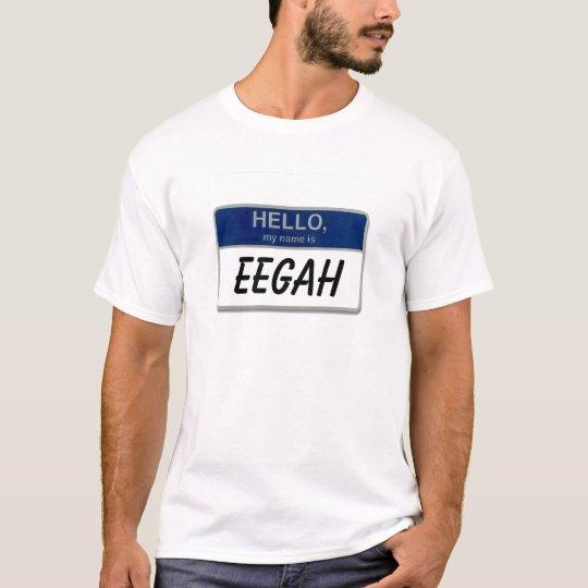 Eegah T-Shirt