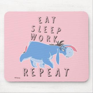 Eeyore | Eat Sleep Work Repeat Mouse Pad