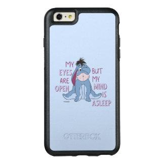 Eeyore | My Mind is Asleep Quote OtterBox iPhone 6/6s Plus Case
