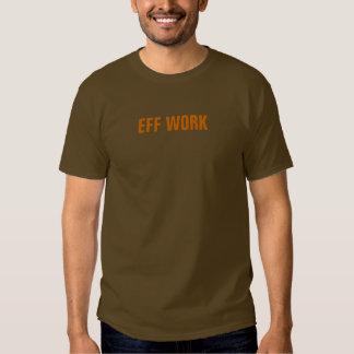 eff work t-shirt