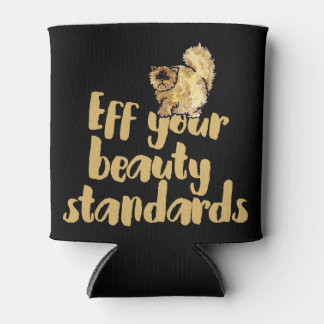 EFF your beauty standards Can Cooler