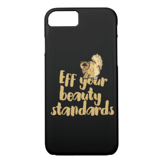 EFF your beauty standards iPhone 8/7 Case