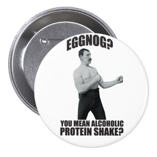 Eggnog? You Mean Alcoholic Protein Shake? Pins
