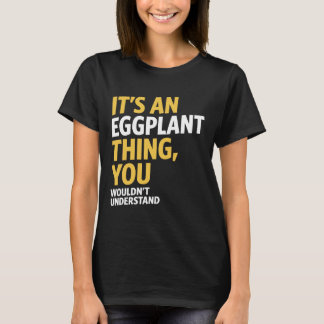 Eggplant Thing T-Shirt