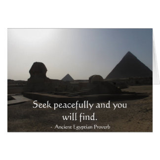 Egyptian Proverb about PEACE Card