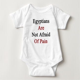 Egyptians Are Not Afraid Of Pain Baby Bodysuit
