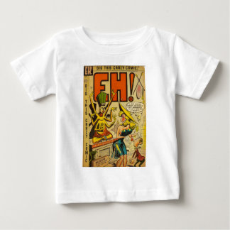Eh! Baby T-Shirt