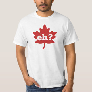 Eh for Canada Day T-Shirt